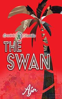The Swan: Carnivale Chronicles - Published on Mar, 2020