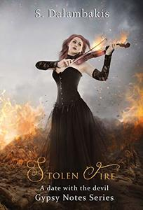 Stolen Fire (Gypsy Notes Series Book 2)