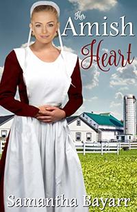 Amish Romance: Her Amish Heart