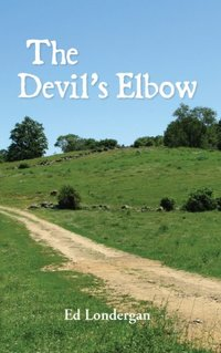 The Devil's Elbow (The Brookfield Saga Book 1) - Published on Jan, 2014