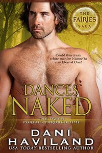 Dances Naked (The Fairies Saga Book 3)