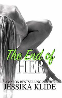 The End of Her (Siri's Heart Book 12)