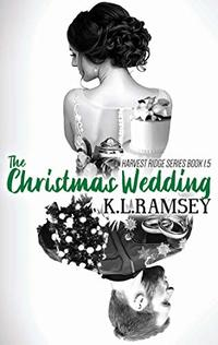 The Christmas Wedding (Harvest Ridge Book 2)