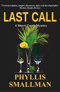Last Call (The Sherri Travis Mystery Series Book 7)