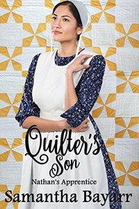 Amish Romance: The Quilter's Son: Nathan's Apprentice