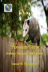 'Possum Stew