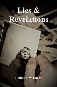 Lies & Revelations