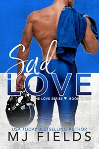 Sad Love (Love Series Book 3) - Published on Mar, 2013