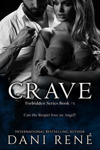 Crave: A Dark Captive Romance (Forbidden Series Book 1)