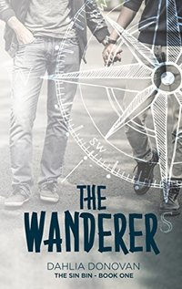 The Wanderer (The Sin Bin Book 1) - Published on Apr, 2017