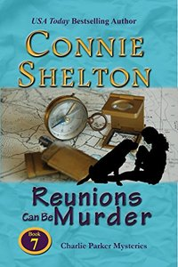 Reunions Can Be Murder: A Girl and Her Dog Cozy Mystery (Charlie Parker Mystery Book 7)