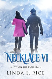 The Necklace VI: Snow on the Mountain