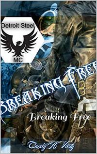 Detroit Steel MC: Breaking Free