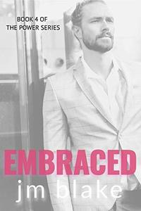 Embraced (The Power Series Book 4)