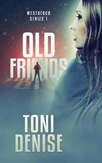 Old Friends: Westbeach Series 1 - Published on May, 2019