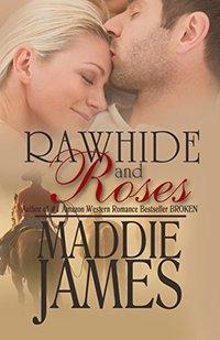 Rawhide and Roses (Colorado Dreamin' Book 1)