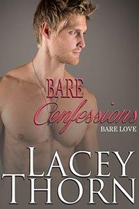 Bare Confessions (Bare Love Book 2)