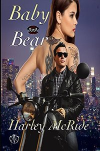 Baby Bear: MC Romance (Lady Riders Book 4)