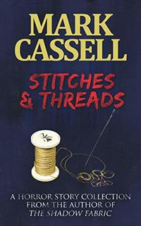 Stitches and Threads: Supernatural Horror Story Collection
