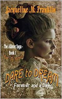 'Dare To Dream' (The Allister Saga-Book 1)