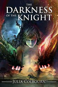 The Darkness of The Knight: High concept, dystopian fantasy. (The Glass Knight Book 2) - Published on Feb, 2018
