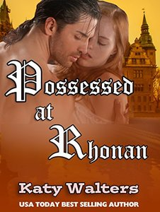 Possessed at Rhonan: Regency Suspense Romance (Lords of Rhonan Book 2)