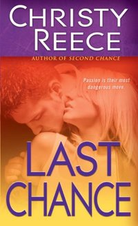 Last Chance (Last Chance Rescue (Eternal Romance) Book 6) - Published on Apr, 2010