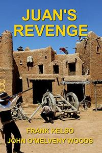 Juan's Revenge: Jeb & Zach Series Book 3