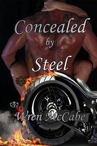Concealed by Steel (Steel MC Book 3)