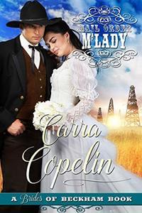 Mail Order M'Lady (Brides of Beckham) - Published on Aug, 2018