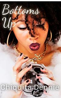 Bottoms Up ( A Heart of Stone Short Story): Heart of Stone Book 3.5 - Published on May, 2020