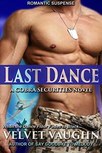 Last Dance (COBRA Securities Book 14) - Published on Nov, 2018
