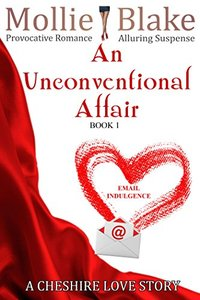 An Unconventional Affair ~ Book 1: A Cheshire Love Story