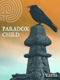 Paradox Child: Book One
