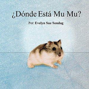 ¿Dónde Está Mu Mu? (Spanish Edition)