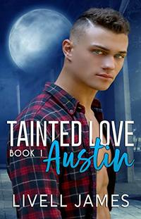 Austin (Tanited Love Book 1) - Published on May, 2019
