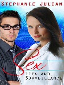 Sex, Lies and Surveillance