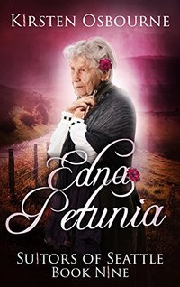 Edna Petunia (Suitors of Seattle Book 9) - Published on Feb, 2015