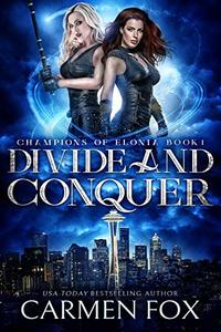 Divide and Conquer (Champions of Elonia Book 1)
