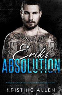 Erik's Absolution: A Demented Sons MC Novel - Published on Dec, 2017