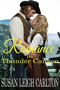Romance in Thunder Canyon