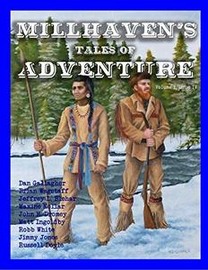 Millhaven's Tales of Adventure (Millhaven Tales)
