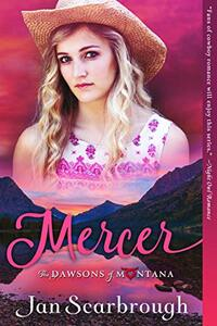 Mercer: The Dawsons of Montana Book 2 - Published on Mar, 2021