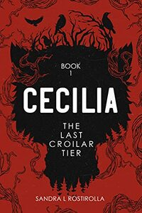 Cecilia: The Last Coilar Tier (The Cecilia Series Book 1)