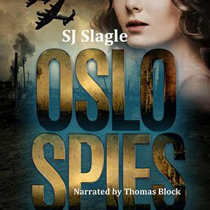 Oslo Spies: Phyllis Bowden Series, Book 2
