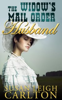 The Widow's Mail Order Husband (Mail Order Brides Book 6)