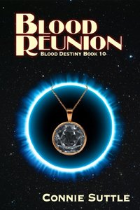 Blood Reunion: Blood Destiny, Book 10 - Published on Sep, 2012