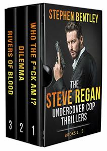 The Steve Regan Undercover Cop Thrillers Trilogy: Books 1 - 3 Box Set