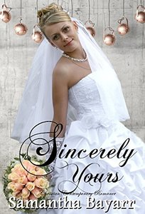 Sincerely Yours: Christian Contemporary Romance (Forever Yours Book 4)