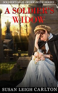 A Soldier's Widow: A Soldier's Widow Mail Order Bride (Widow Mail Order Brides Book 1)